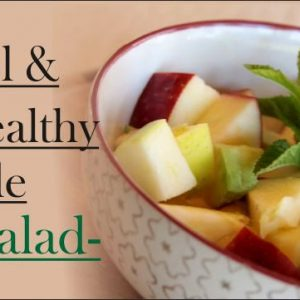 Why Is Cool & Healthy Apple Salad So Famous?