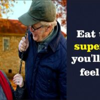 Eat these superfoods you'll never feel old & keep you younger forever