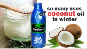 So many uses of coconut oil in winter
