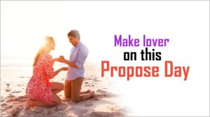 Make lover on this propose day