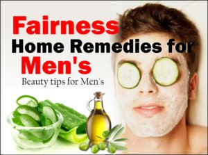 Fairness Home Remedies for Men's , Beauty tips for Men's