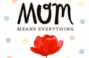 Mother's Day Wishes, Whats app Status, Messages, Quotes