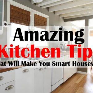 Kitchen Tips That Will Make You Smart Housewife