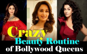Crazy Beauty Routine of Bollywood Queens