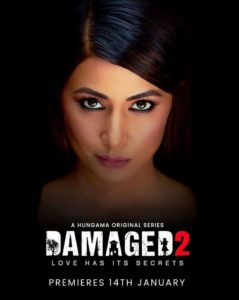 """Damaged 2"" The New Web Series of Hina Khan, See Damaged 2 Trailer"