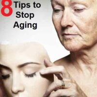 Apply these 8 tips to Stop Aging